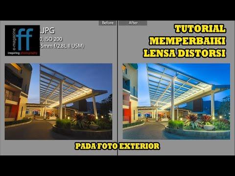 BELAJAR FOTOGRAFI PEMULA - Tutorial Memperbaiki Distorsi Lensa Pada Foto Exterior