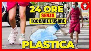 Vivere 24 ORE senza Toccare e Usare Plastica - [Esperimento Sociale] - theShow
