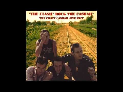 The Clash   Rock The Casbah Crazy Casbah Jive Edit