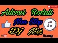 Adivasi Rodali Non Stop Dj Mix Vasava Video 1521274669863
