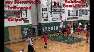 NYS Section XI Boys Basketball Semi-Final Brentwood vs Bellport