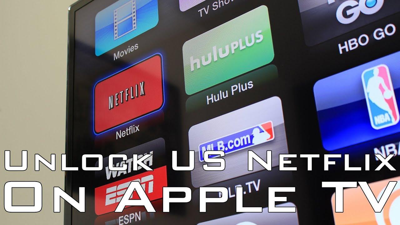 Get US Netflix on Apple TV [3rd JANUARY 2015]