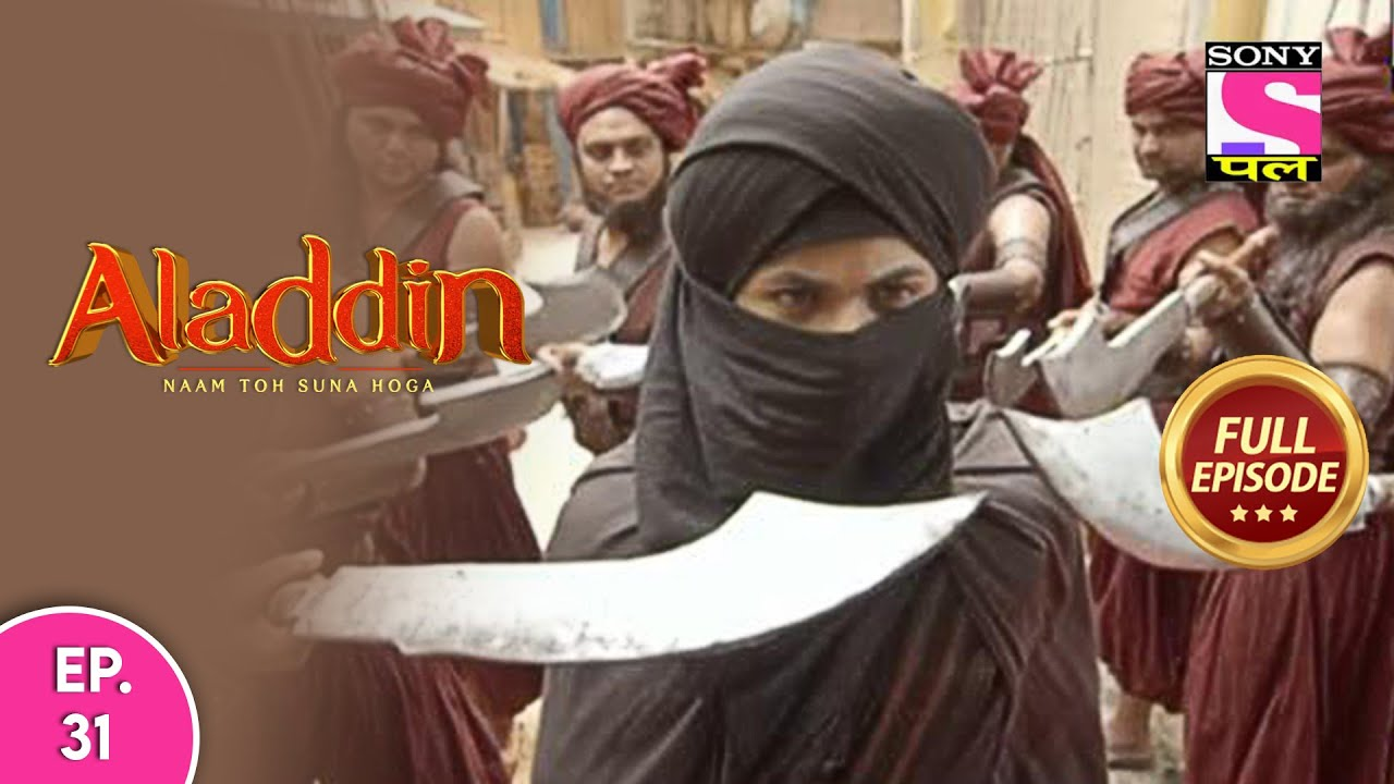 Aladdin - Naam Toh Suna Hoga | अलाद्दिन - नाम तो सुना होगा | Episode 31 | 15th July, 2020
