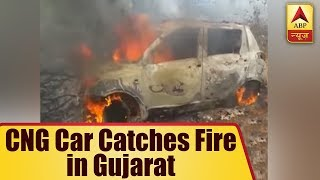 CNG Car Catches Fire in Gujarat, Driver Killed   ABP News