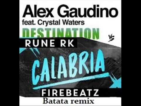 Alex Gaudino (destination calabria) ,VS, rune rk calabria ...