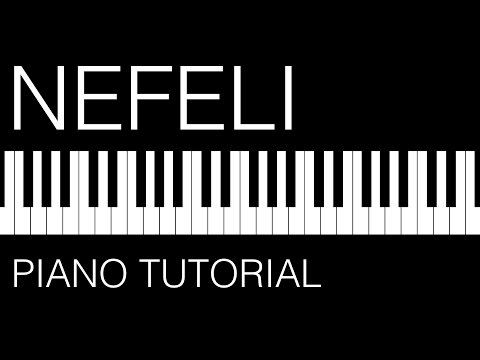 Piano Tutorial: Nefeli