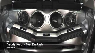 Freddy Kalas Feel Da Rush (Bass Boost)