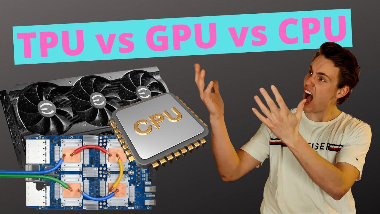 Training Neural Networks on TPU vs GPU vs CPU - Speed and Performance Tests