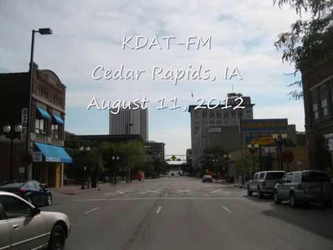 KDAT FM Cedar Rapids, IA August 11, 2012