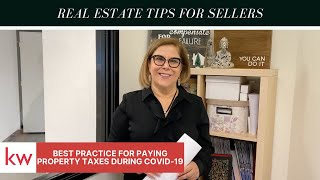 REAL ESTATE TIPS FOR SELLERS | Best Practices for Paying Property Taxes During COVID-19