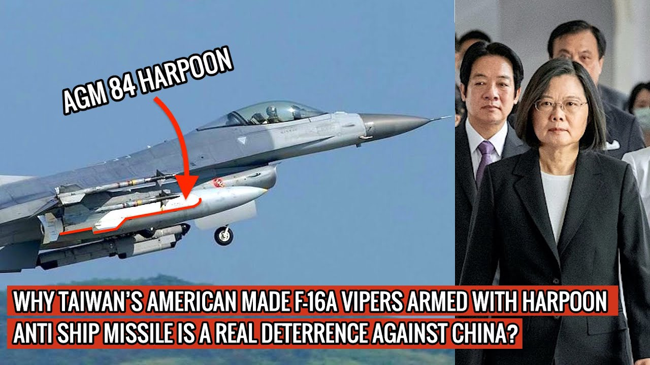 TAIWAN DEPLOYS AMERICAN MADE F-16A VIPERS ARMED WITH HARPOON ANTI SHIP MISSILE TO TAKE ON CHINA !