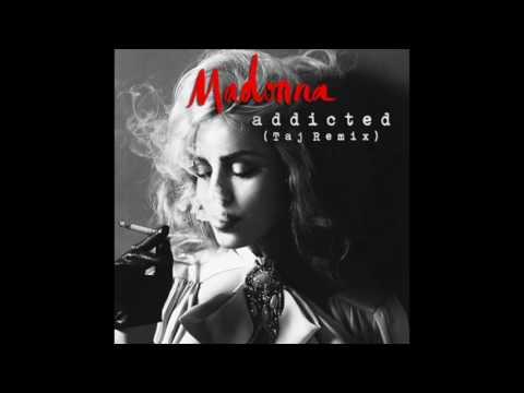 Madonna   Addicted Taj's #BigRoomBounce Remix