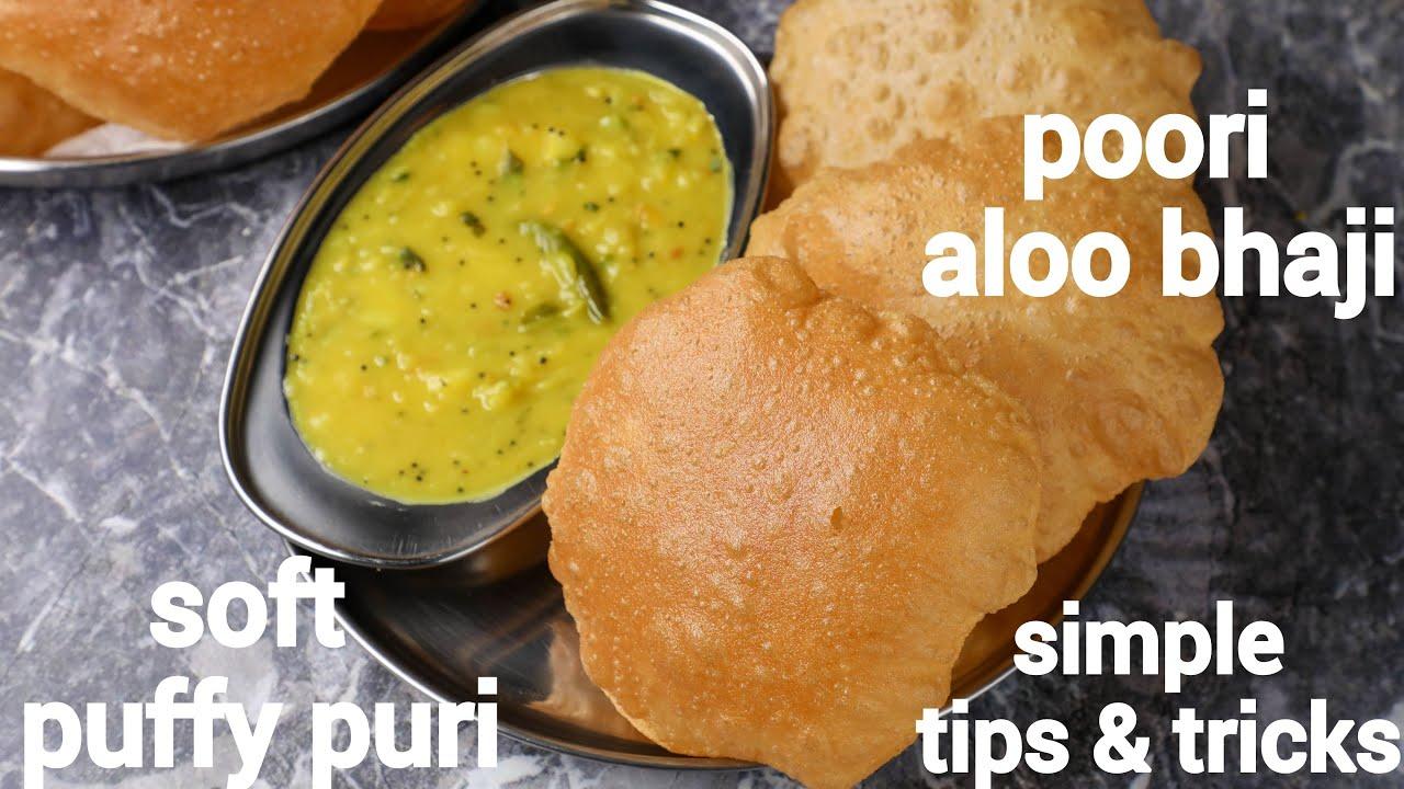 perfect puffy poori recipe with aloo bhaji - less oil, no maida, no soda   puri bhaji recipe