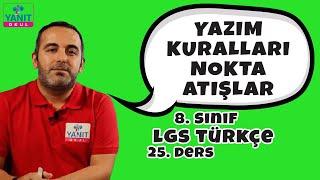 Yazım Kuralları | Nokta Atışlar | 2021 LGS Türkçe Konu Anlatımları