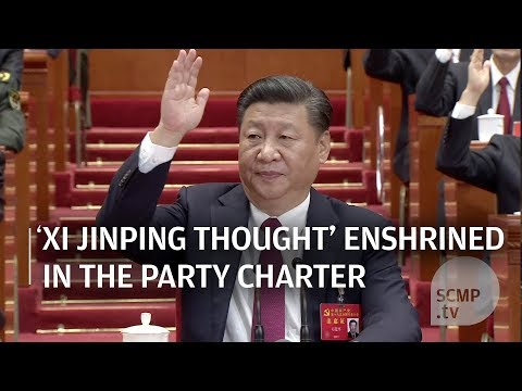 'Xi Jinping Thought' enshrined in the party charter