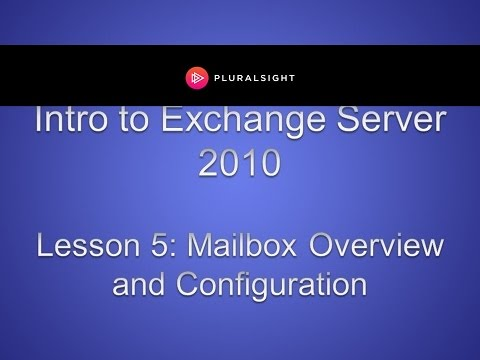 Manage Mailbox in Microsoft Windows Exchange Server 2010
