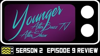 Younger Season 2 Episode 9 Review & After Show | AfterBuzz TV