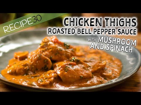 Chicken Thighs In Roasted Bell Pepper Cream Sauce