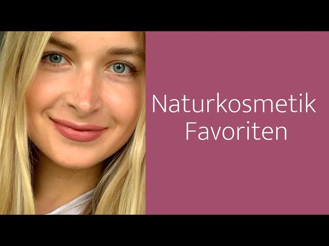 Meine Naturkosmetik-Favoriten