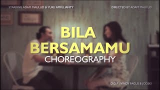 Bila Bersamamu Ost.The Guys | Dance Choreography | Adam Maulud