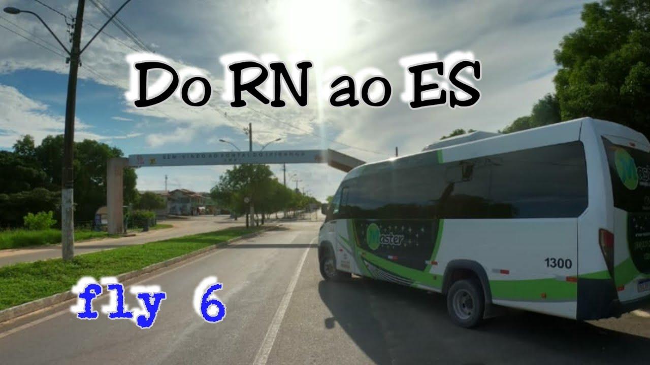 Do RN ao ES na fly6 parte 2
