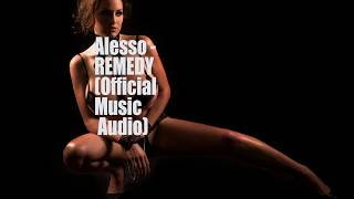 Alesso   Remedy  Official Music Audio