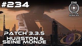 Star Citizen #234 PTU 3.3.5 - Hurston & seine Monde [Deutsch] [1440p]