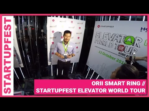 Orii Smart Ring - Winner of Startupfest's Elevator World Tour, Hong Kong