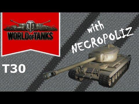 World of Tanks - T30 - The weirdo