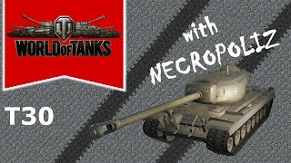 World of Tanks - T30 - The weirdo