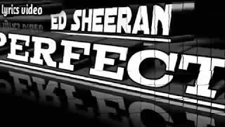 Perfect,lagu perfect,lirik perfect,perfectED Sheeran dan Terjemahannya