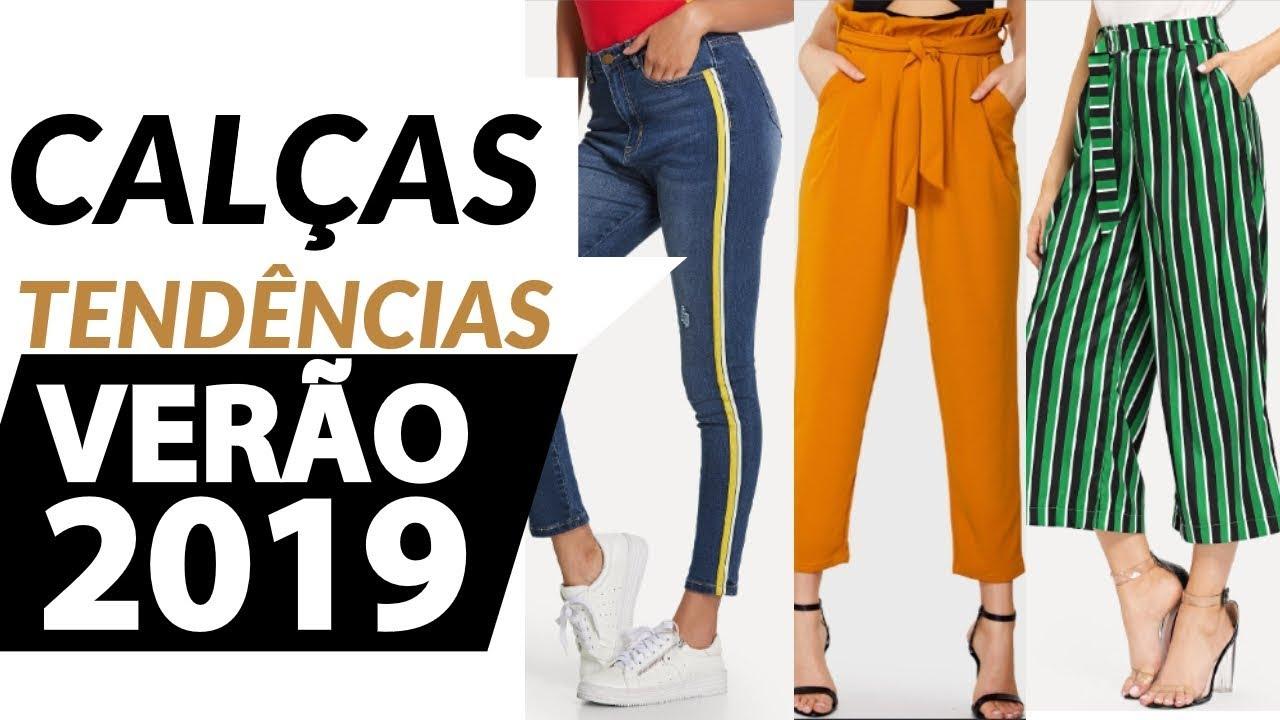 6d0b162f714a5 TENDÊNCIAS VERÃO 2019 + 100 CALÇAS