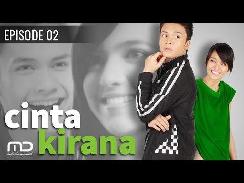 Cinta Kirana - Episode 02