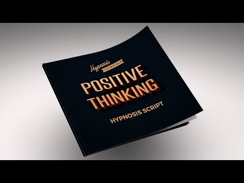 Free Positive Thinking Hypnosis Script