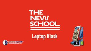 The New School Laptop Kiosk - LaptopsAnytime