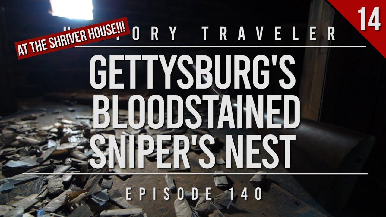 Gettysburg's Bloodstained Sniper's Nest (at The Shriver House) | History Traveler EP 140