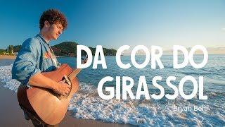 Baixar Da Cor Do Girassol - Bryan Behr (Toca na Rua) Nossa Toca