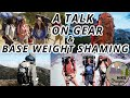 Gear And Base Weight Shaming