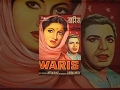 WARIS 1954 Full Movie Classic Hindi Films by MOVIES HERITAGE
