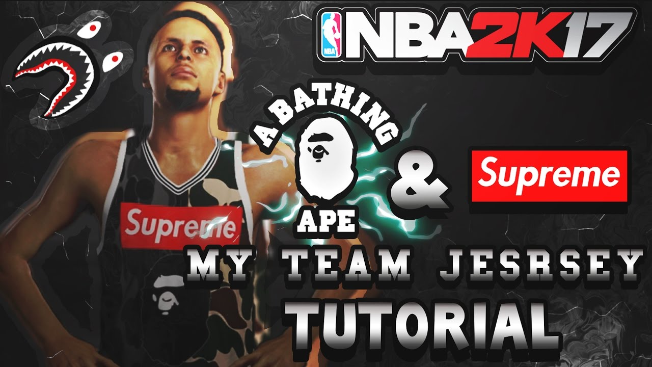 a1003fcdb80 BAPE AND SUPREME ON NBA 2K17 | MY TEAM JERSEY TUTORIAL - YouTube