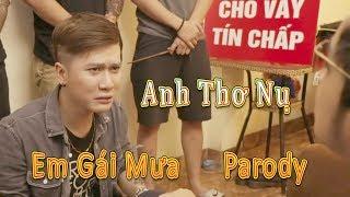 Anh Thơ Nụ ( Em Gái Mưa Parody ) - LEG