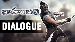 Baahubali Movie Dialogue | Prabhas | Anushka | SS Rajamouli | Rana Daggubati | Tamanna