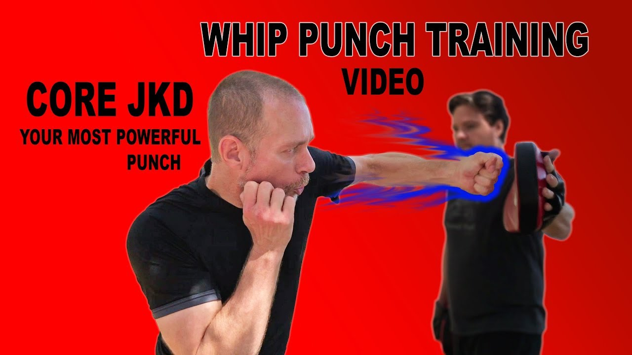 Your Most Powerful Punch Training Video—Available Now Core JKD
