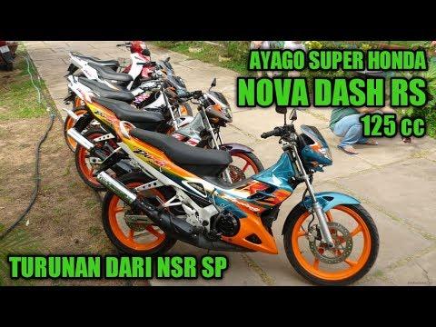 SUPER AYAGO HRC HONDA NOVA DASH 125 RS (re-upload)