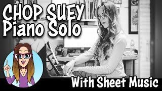 CHOP SUEY! System of a Down Piano Cover
