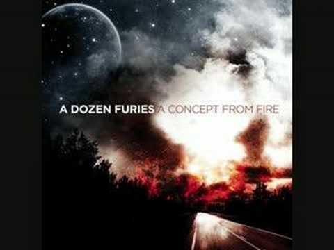 A Dozen Furies - A Concept From Fire