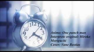 One Punch Man Ending- Hoshi Yori Saki Ni Mitsukete Ageru (cover)