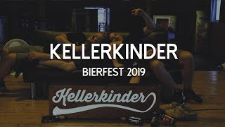 KellerKinder Bierfest 2019 - Aftermovie