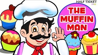 The Muffin Man | Nursery Rhymes Songs With Lyrics | Kids Songs