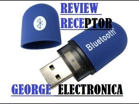 REVIEW RECEPTOR BLUETOOTH USB PARA PC O LAPTOP - GEORGE ELECTRONICA